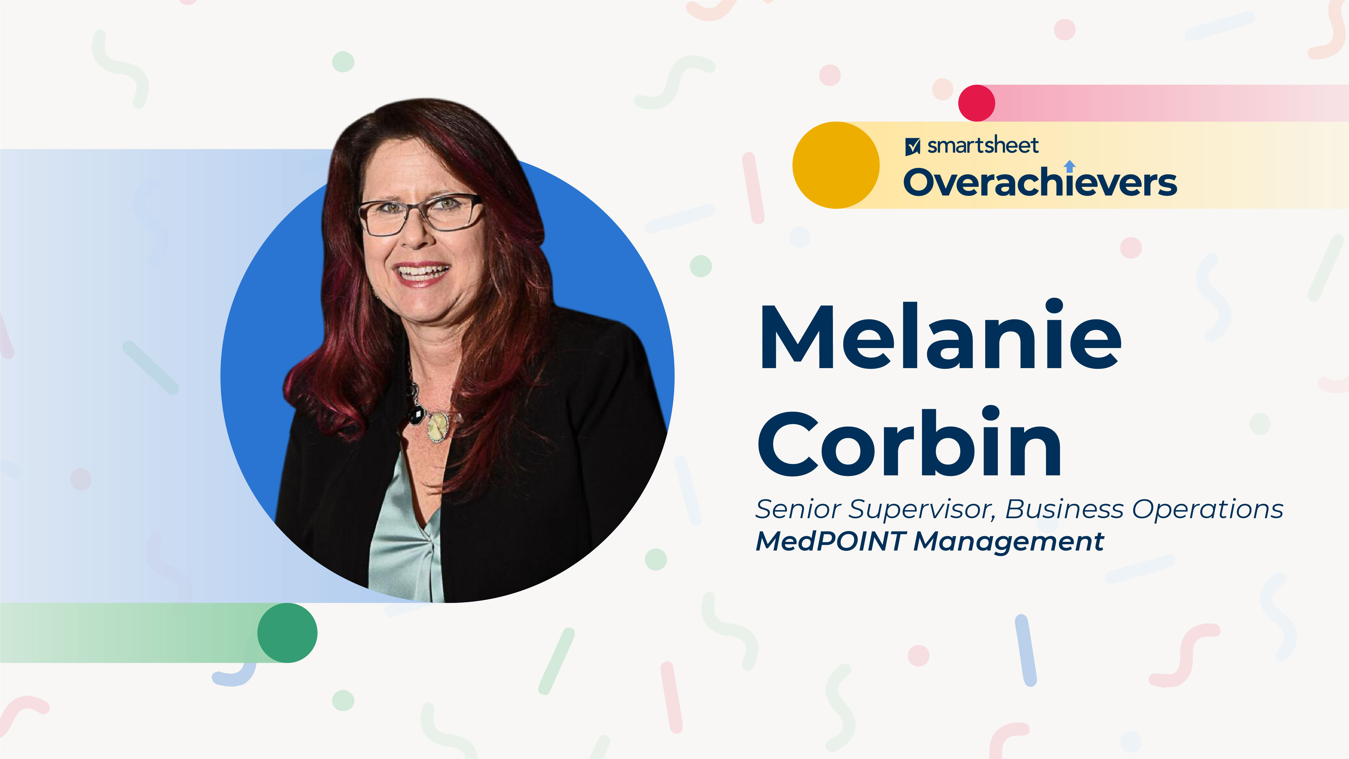 Melanie Corbin, senior supervisor of business operations at MedPOINT Management